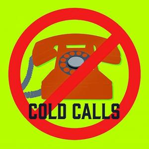 No cold calls