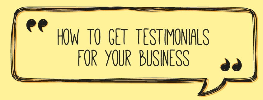 How to get testimonials for your business